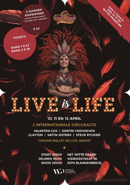 grote weergave Affiche Live Is Life (Cheval Blanc Productions)